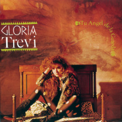 Tu Angel De La Guarda - Gloria Trevi