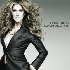 Taking Chances Deluxe Digital album - Céline Dion