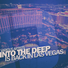 Into the Deep - Is Back in Las Vegas - Various Artists