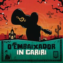 O Embaixador in Cariri (Ao Vivo) - Gusttavo Lima