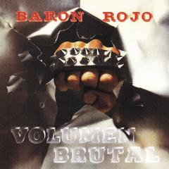 Volumen Brutal (Remasterizado) - Baron Rojo