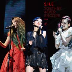 2GETHER 4EVER ENCORE 演唱會 - S.H.E