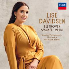 Beethoven - Wagner - Verdi - Lise Davidsen, London Philharmonic Orchestra, Mark Elder