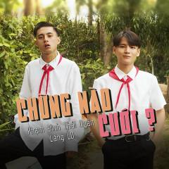 Chừng Nào Cưới (Single) - Phạm Đình Thái Ngân, Lăng LD