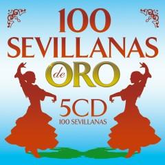 100 Sevillanas De Oro - Various Artists