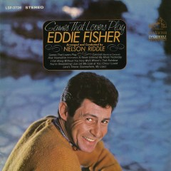 Games That Lovers Play - Eddie Fisher