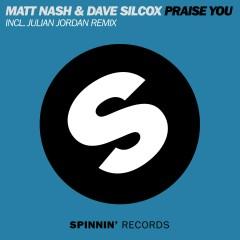 Praise You - Matt Nash, Dave Silcox