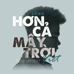 Hơn Cả Mây Trời (New Version) (Single) - Việt