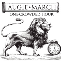 One Crowded Hour - Augie March