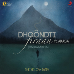 Dhoondti Firaan - The Yellow Diary, Akasa