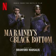 Ma Rainey's Black Bottom (Music from the Netflix Film) - Branford Marsalis