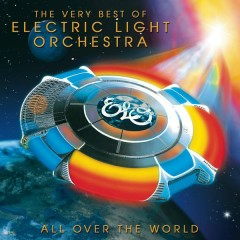 All Over The World: The Very Best Of ELO - Electric Light Orchestra