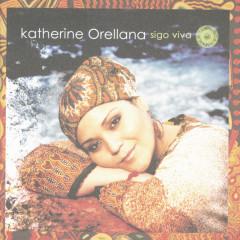 Sigo Viva - Katherine Orellana