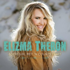 Boeregirl Met 'n Countryhart - Elizma Theron