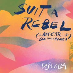 Suit A Rebel - DejaVilla,Kat C.H.R,Lee