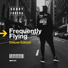 Frequently Flying (Deluxe Edition) - Sonny Fodera
