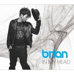 In My Head - Brian