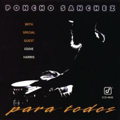 Para Todos - Poncho Sanchez, Eddie Harris