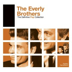Definitive Pop: The Everly Brothers - The Everly Brothers