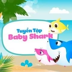 Tuyển Tập Baby Shark