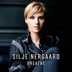 Breathe (Radio Edit) - Silje Nergaard