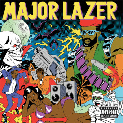 Guns Don't Kill People...Lazers Do (Deluxe) - Major Lazer