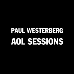 Paul Westerberg AOL Sessions - Paul Westerberg