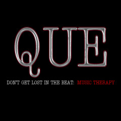 Don't get lost in the beat : Music Therapy - Que