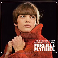 The Fabulous New French Singing Star - Mireille Mathieu