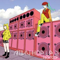 MIKU-HOP LP2:Border