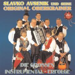 Die großen Instrumental-Erfolge - Slavko Avsenik und seine Original Oberkrainer