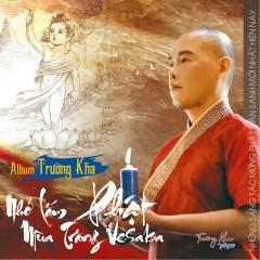 Nhớ Lắm Phật Mùa Trăng Vesaka - Trường Kha