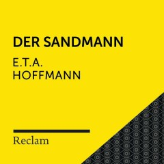 E.T.A. Hoffmann: Der Sandmann (Reclam Hörbuch) - Reclam Hörbücher,Hans Sigl,E.T.A. Hoffmann