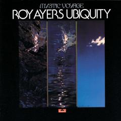 Mystic Voyage - Roy Ayers Ubiquity