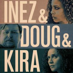 Inez & Doug & Kira (Original Motion Picture Soundtrack) - Lambert, Hendricks & Ross