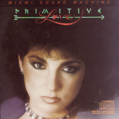 Primitive Love - Miami Sound Machine