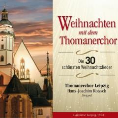 Weihnachten mit dem Thomanerchor - Thomanerchor Leipzig, Hans Joachim Rotzsch