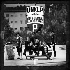 Slekta II - OnklP & De Fjerne Slektningene