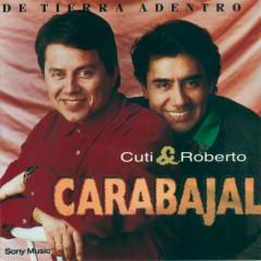 De Tierra Adentro - Cuti & Roberto Carabajal
