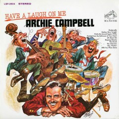 Have a Laugh On Me - Archie Campbell