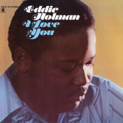 I Love You - Eddie Holman