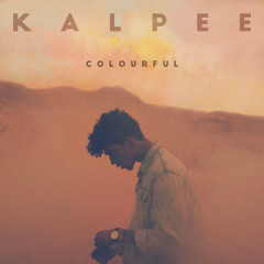 Colourful (Single) - Kalpee