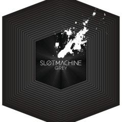 Grey - Slot Machine