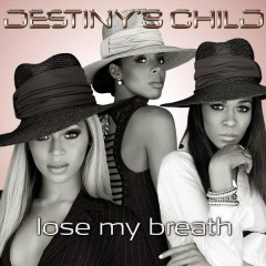 Lose My Breath (Remix 2 Pak) - Destiny's Child