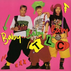 Baby-Baby-Baby - EP (Remixes) - TLC
