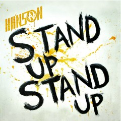 Stand Up Stand Up EP - Hanson