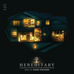Hereditary (Original Soundtrack Album) - Colin Stetson