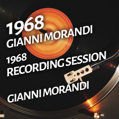 Gianni Morandi - 1968 Recording Session - Gianni Morandi