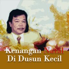 Kenangan Natal Di Dusun Kecil - Various Artists