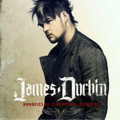 Memories Of A Beautiful Disaster - James Durbin